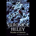 Murder of Identity Audiobook by Veronica Heley Narrated by Julia Franklin