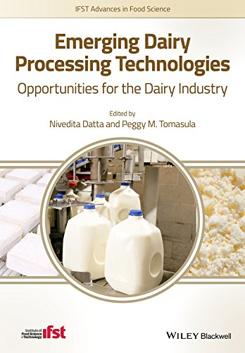 Emerging Dairy Processing Technologies: Opportunities for the Dairy Industry (IFST Advances in Food Science)