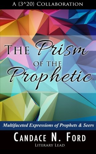 Books : The Prism of the Prophetic