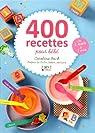 400 recettes pour bébé par Bach