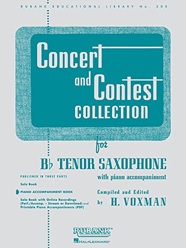 Concert and Contest Collection for Bb Tenor Saxophone: Piano Accompaniment (Rubank Educational Library)