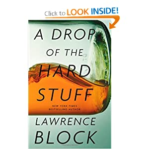 A Drop of the Hard Stuff (Matthew Scudder) Lawrence Block