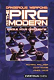 The Pirc and Modern, Richard Palliser and James Vigus, 1857445945