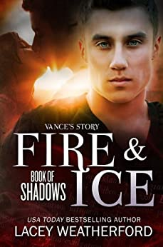 Fire & Ice (Book of Shadows 1) by [Weatherford, Lacey]