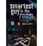 img - for [ Smartest Guy in the Room (New) by Zappia, Marco ( Author ) Jul-2013 Paperback ] book / textbook / text book