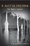 The Magic Casket (Dr Thorndyke)