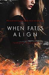 When Fates Align (When Fates Collide Series Book 3)
