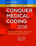 Practice makes perfect! Exercise by exercise, page by page, this workbook helps you develop into a skilled and proficient coder and to prepare for your AAPC or AHIMA certification exam. Each chapter in the workbook corresponds to a chapter in Conq...