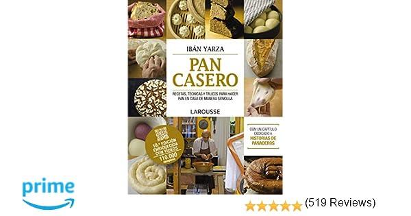 Pan casero LAROUSSE - Libros Ilustrados/ Prácticos - Gastronomía ...