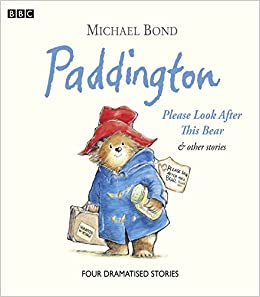 Book's Cover of Paddington Please Look After This Bear & Other Stories (BBC Childrens Audio) (Inglés) CD de audio – Audiolibro, 9 abril 2009