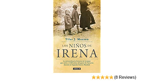 Amazon.com: Los niños de Irena (Spanish Edition) eBook: Tilar J. Mazzeo: Kindle Store