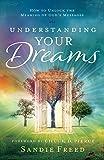 Understanding Your Dreams: How to Unlock the