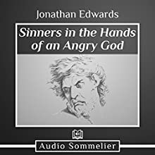 Sinners in the Hands of an Angry God Audiobook by Jonathan Edwards Narrated by John Potter