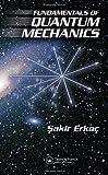 Fundamentals of Quantum Mechanics 9781584887324