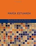 María Estuarda, Manuel Bretón de los Herreros, 1434657345