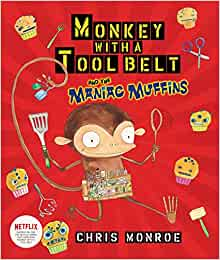 Find Monkey with a Tool Belt and the Maniac Muffins in the catalog