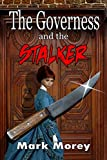 The Governess and the Stalker