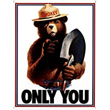 "Smokey Bear - Only You Tin Sign 11.5""W x 16""H , 13x16"