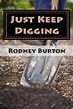 Just Keep Digging, Rodney Burton, 1490394613
