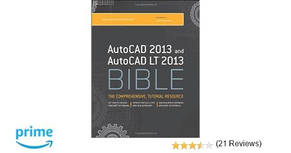 AutoCAD 2013 and AutoCAD LT 2013 Bible: Ellen Finkelstein ...
