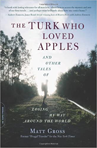 Résultats de recherche d'images pour « The Turk Who Loved Eating Apples: And Other Tales of Losing My Way Around the World »