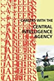 Careers with the Central Intelligence Agency CIA