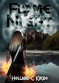 A Flame in the Night (The Legends of Aewyr Book 1) by [Kirbo, Holland C.]