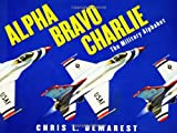 Alpha Bravo Charlie, Chris L. Demarest, 0689869282