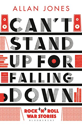 (Can't Stand Up For Falling Down: Rock'n'Roll War Stories)