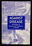 img - for Against Disease- The Impact of Hygiene and Cleanliness on Health book / textbook / text book