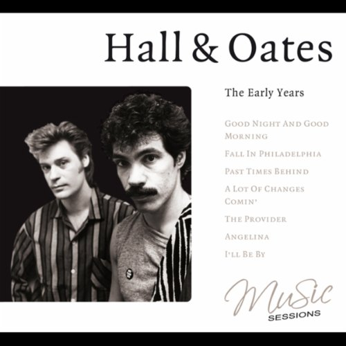 Hall & Oates - The Early Years