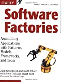 Software Factories: Assembling Applications with Patterns, Models, Frameworks, and Tools(Jack Greenfield/Keith Short/Steve Cook/Stuart Kent/John Crupi)