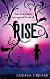 Rise: Number 2 in series (Nightshade Prequel)