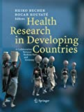 Health Research in Developing Countries : A Collaboration Between Burkina Faso and Germany, Becher, Heiko and Kouyaté, Bocar, 3642421393
