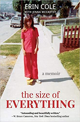 64a8652a070d The Size of Everything  a memoir  Erin Cole