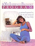img - for Very Important Pregnancy Program: A Personal Approach to the Art and Science of Having a Baby book / textbook / text book
