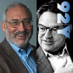 George Soros and Joseph Stiglitz - America: How They See Us | George Soros,Joseph Stiglitz