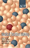 img - for Medical Decision Making book / textbook / text book