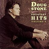 Doug Stone: Greatest Hits, Volume 1
