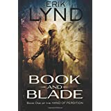 Book and Blade: Book One of the Hand Of Perdition (Volume 1)