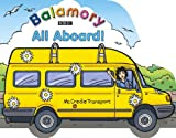 All Aboard: A Shaped Board Book (Balamory)