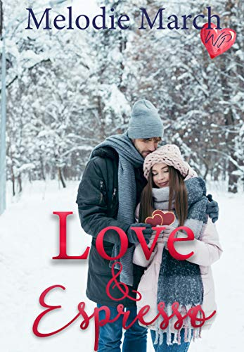 Love and Espresso: A Sweet Small-Town Romance (Wintervale Promises Book 3)