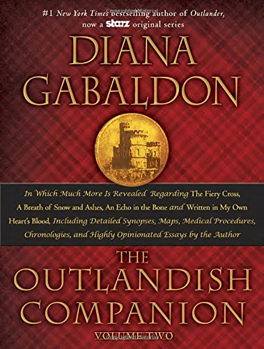 The Outlandish Companion Volume Two: The Companion to The Fiery Cross, A Breath of Snow and Ashes, An Echo in the Bone, and Written in My Own Heart's Blood (Outlander) PDF