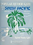img - for South Pacific for Piano (Popular Method-Kahl, Book 4) book / textbook / text book