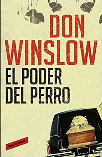 El poder del perro / The Power of the Dog (Spanish Edition ...