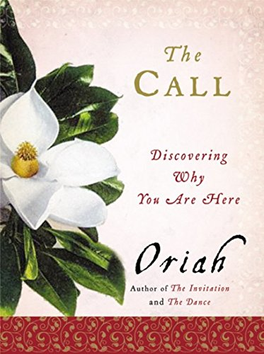 The Call: Discovering Why You Are Here pdf