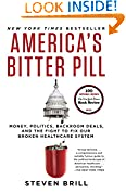 #3: America's Bitter Pill: Money, Politics, Backroom Deals, and the Fight to Fix Our Broken Healthcare System