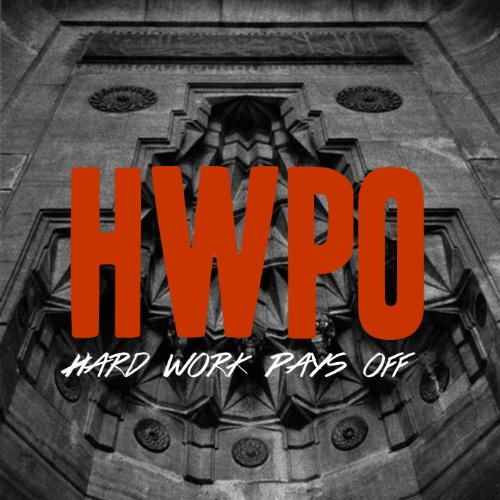 Dp On Hard Work: Hard Work Pays Off By Black O On Amazon Music