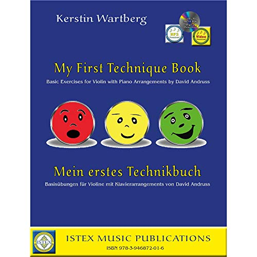 My First Technique Book - Basic Exercises for Violin with Piano Arrangements - CD/Online Audio - by Kerstin Wartberg - Istex Music Publications