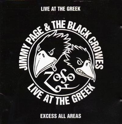 Live At The Greek Excess All Areas (The Black Crowes Live At The Greek)